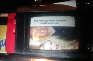 Best fortune ever! Its always in my wallet. Coincidentally, Craig was sitting next to me when I got it.